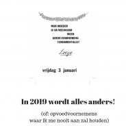 In 2019 wordt alles anders!